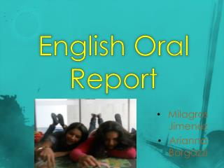 English  Oral  Report