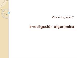 Investigación algorítmica