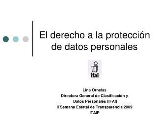 El derecho a la protección de datos personales