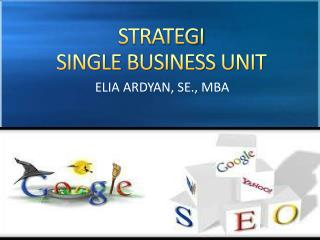 STRATEGI  SINGLE BUSINESS UNIT