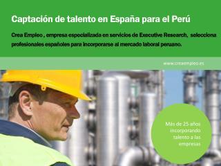 Captación de talento en España para el Perú