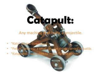 Catapult: