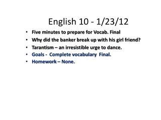 English 10 - 1/23/12