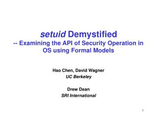 Setuid Demystified -- Examining the API of Security Operation in OS using Formal Models