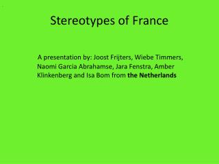 Stereotypes  of France