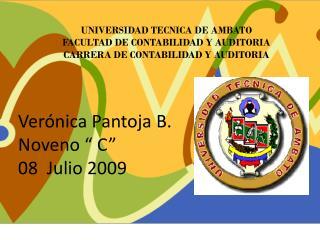 "Verónica Pantoja B. Noveno "" C""  08  Julio 2009"