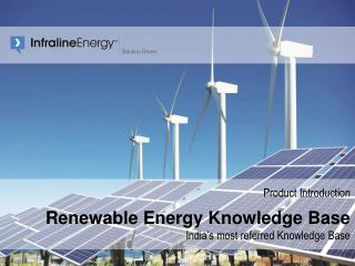 Product Introduction Renewable Energy Knowledge Base India's most referred Knowledge Base