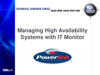 Managing High Availability Systems with IT Monitor
