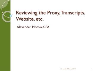 Reviewing the Proxy, Transcripts, Website, etc.