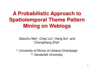 A Probabilistic Approach to Spatiotemporal Theme Pattern Mining on Weblogs