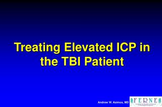 Treating Elevated ICP in the TBI Patient