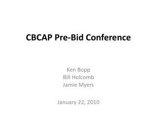 CBCAP Pre-Bid Conference