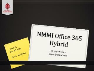 NMMI Office 365 Hybrid