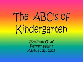 Jordann  Graf  Parent Night August 21, 2013