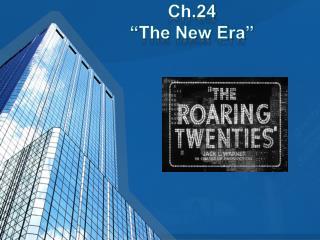 """Ch.24 """"The New Era"""""""