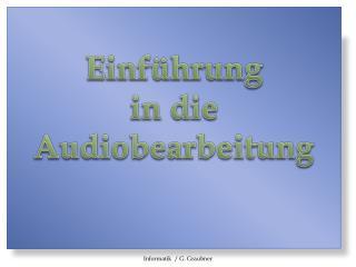 Einführung in die Audiobearbeitung