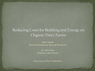 Reducing Costs for Bedding and Energy on Organic Dairy Farms
