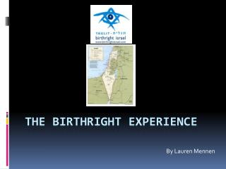 The Birthright Experience