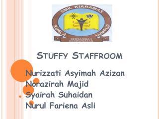 Stuffy Staffroom