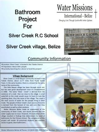 Silver Creek R.C School Silver Creek village, Belize
