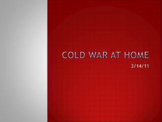 Cold War at Home