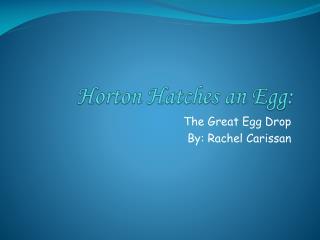 Horton Hatches an Egg: