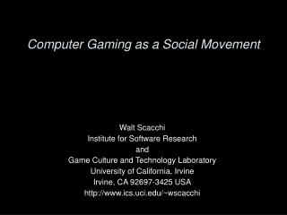 Computer Gaming as a Social Movement