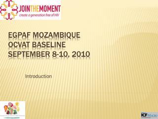 EGPAF Mozambique OCVAT  baseline September  8-10 , 2010