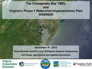 The Chesapeake Bay TMDL  and  Virginia's Phase 1 Watershed Implementation Plan WEBINAR
