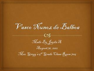Vasco  Nunoz  de Balboa
