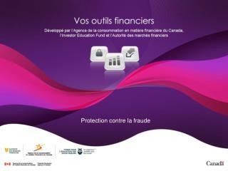 Protection contre la fraude
