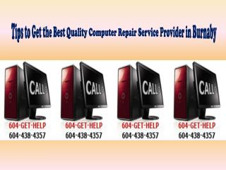 Tips to Get the Best Quality Computer Repair Service Provide