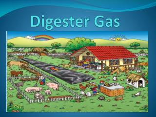 Digester  G as