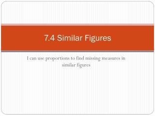 7.4 Similar Figures