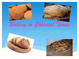 Baking in Colonial Times