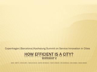 Copenhagen|Barcelona|Kaohsiung Summit on  Service Innovation in  Cities