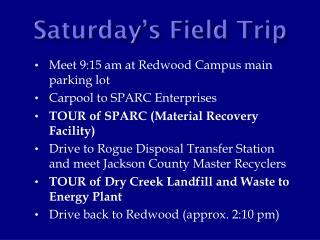 Saturday's Field Trip