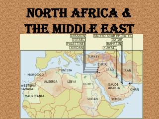 North Africa &  the middle East