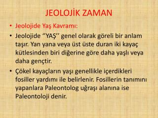 JEOLOJİK ZAMAN