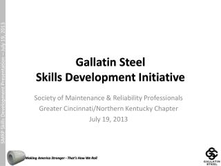 Gallatin Steel Skills Development Initiative