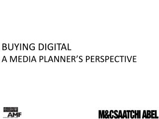 Buying digital a media  planner's perspective
