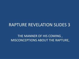 RAPTURE REVELATION SLIDES 3