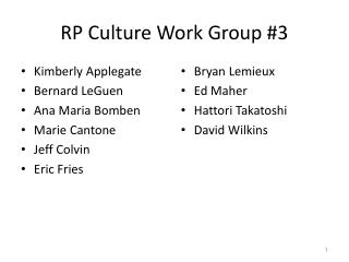 RP Culture Work Group #3