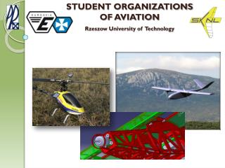 STUDENT ORGANIZATIONS  OF AVIATION Rzeszow University of  Technology
