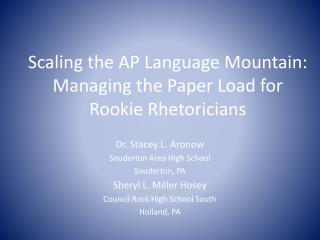 Scaling the AP Language Mountain: Managing the Paper Load for Rookie Rhetoricians