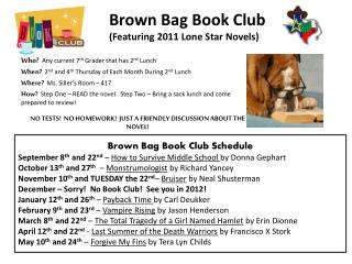 Brown Bag Book Club  (Featuring 2011 Lone Star Novels)