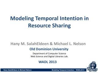 Modeling Temporal Intention in Resource Sharing