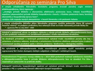 Odporúčania zo seminára  Pro Silva