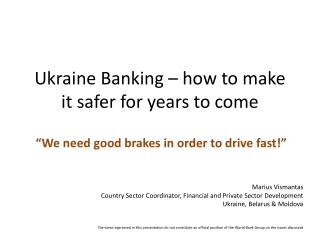 Ukraine Banking – how to make it safer for years to come