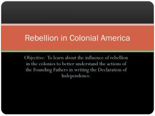 Rebellion  in Colonial America